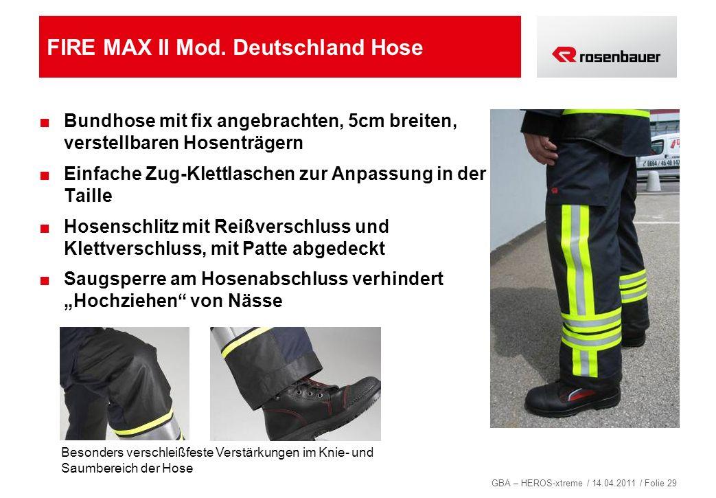 FIRE MAX II Mod. Deutschland Hose