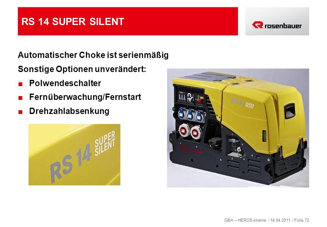 RS 14 SUPER SILENT Automatischer Choke ist serienmäßig