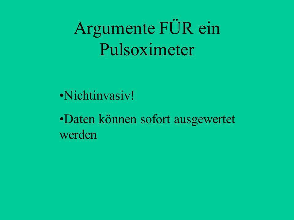 Argumente FÜR ein Pulsoximeter