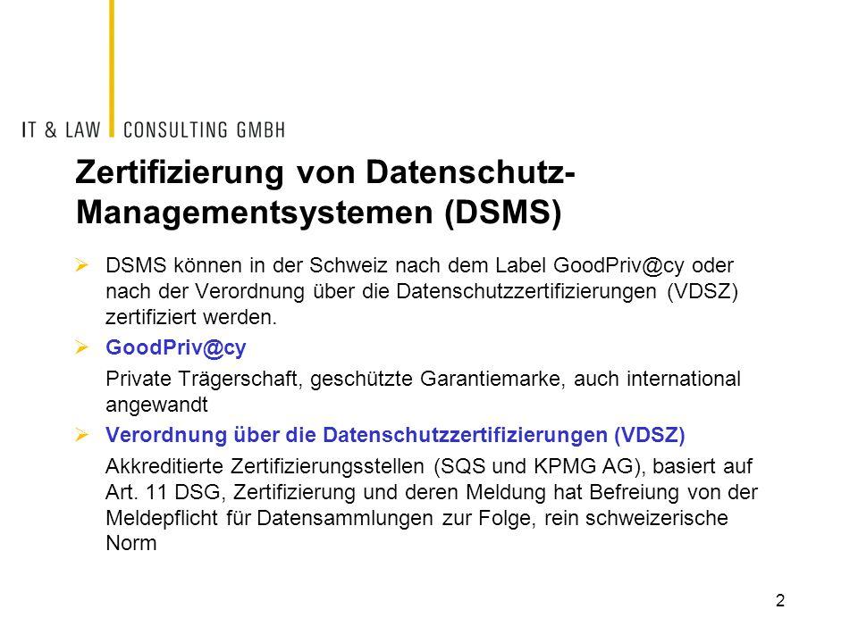 Zertifizierung von Datenschutz-Managementsystemen (DSMS)