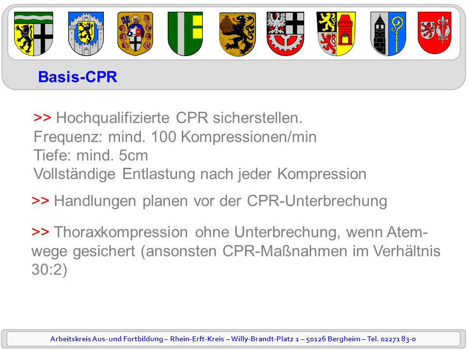 Basis-CPR >> Hochqualifizierte CPR sicherstellen.