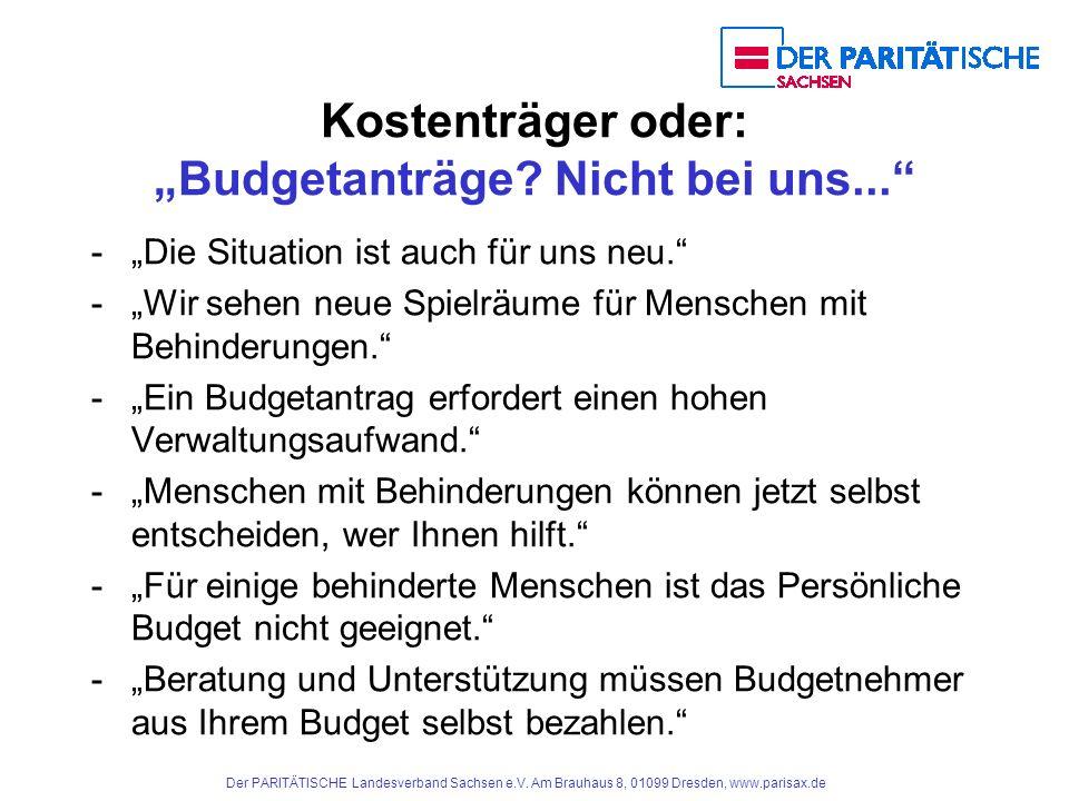"Kostenträger oder: ""Budgetanträge Nicht bei uns..."