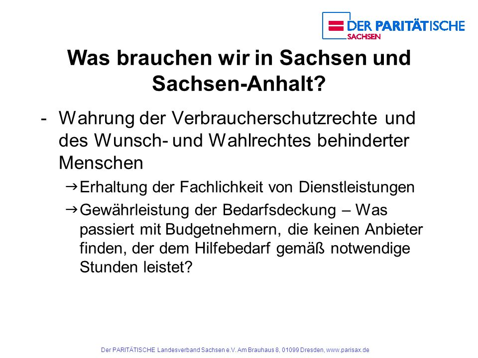 Was brauchen wir in Sachsen und Sachsen-Anhalt