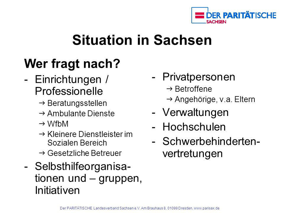 Situation in Sachsen Wer fragt nach Privatpersonen