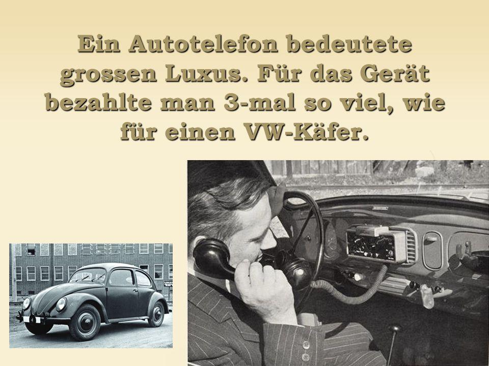Ein Autotelefon bedeutete grossen Luxus