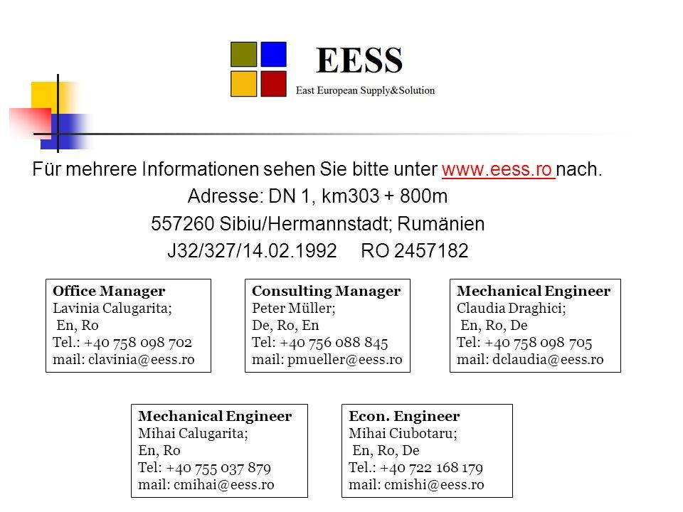 Für mehrere Informationen sehen Sie bitte unter www. eess. ro nach