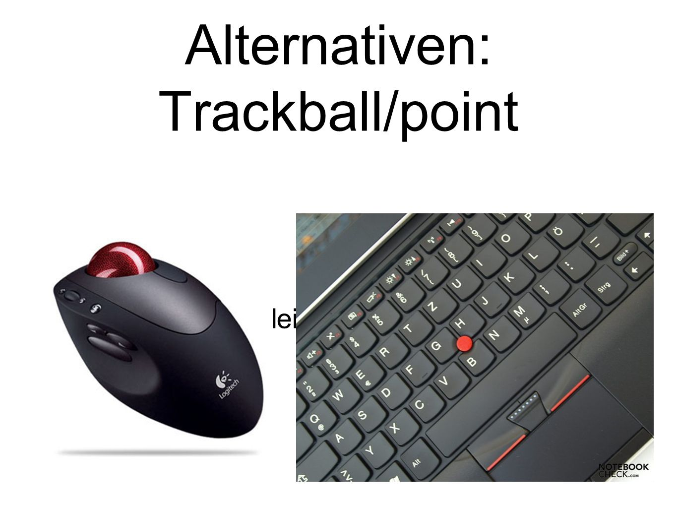 Alternativen: Trackball/point