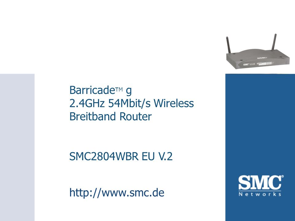 BarricadeTM g 2.4GHz 54Mbit/s Wireless Breitband Router
