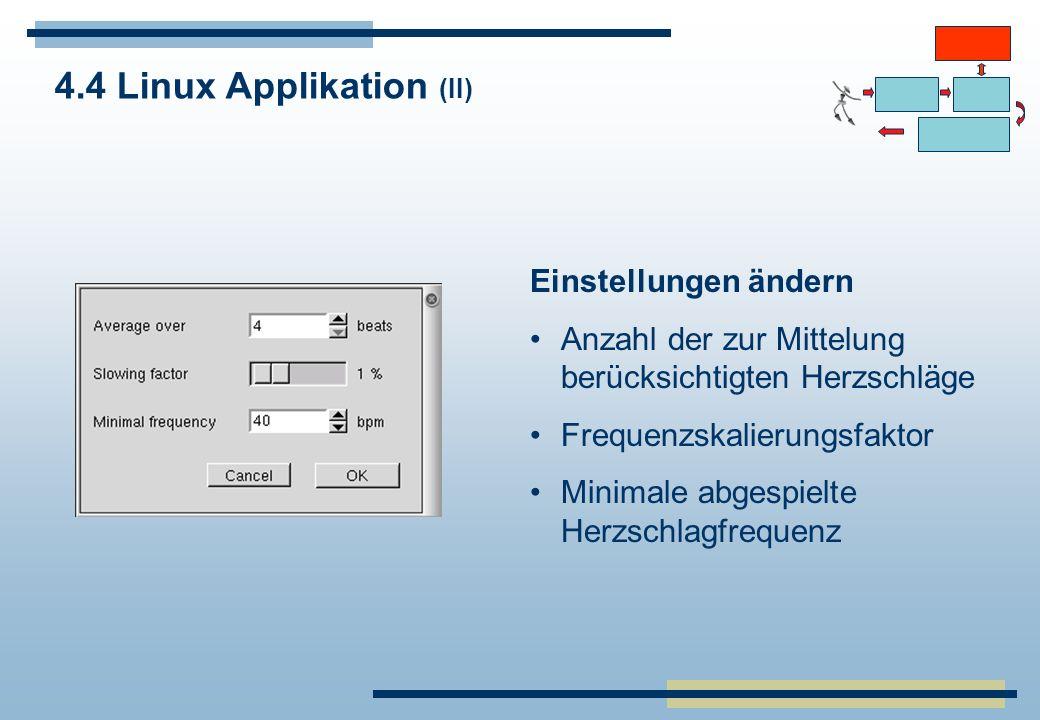 4.4 Linux Applikation (II)
