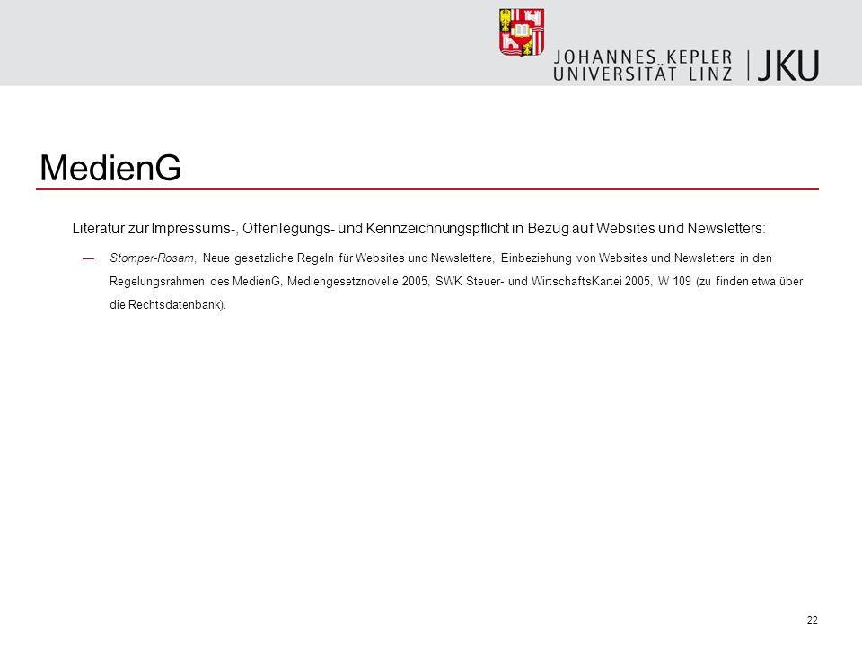 MedienG Literatur zur Impressums-, Offenlegungs- und Kennzeichnungspflicht in Bezug auf Websites und Newsletters: