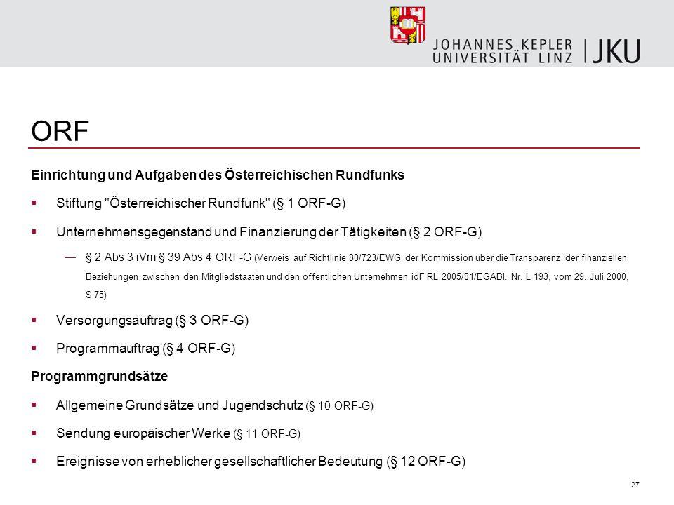 ORF Einrichtung und Aufgaben des Österreichischen Rundfunks