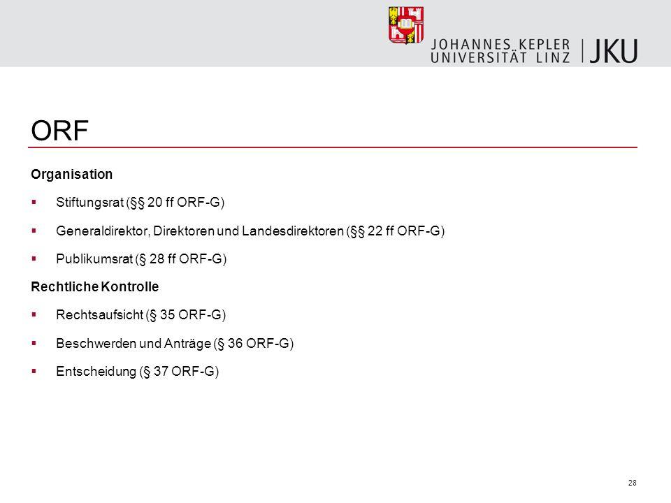 ORF Organisation Stiftungsrat (§§ 20 ff ORF-G)