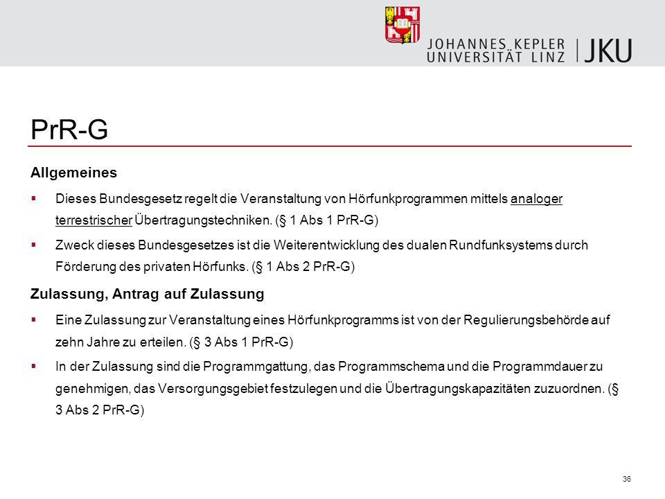 PrR-G Allgemeines Zulassung, Antrag auf Zulassung