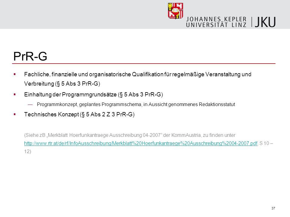PrR-G Fachliche, finanzielle und organisatorische Qualifikation für regelmäßige Veranstaltung und Verbreitung (§ 5 Abs 3 PrR-G)