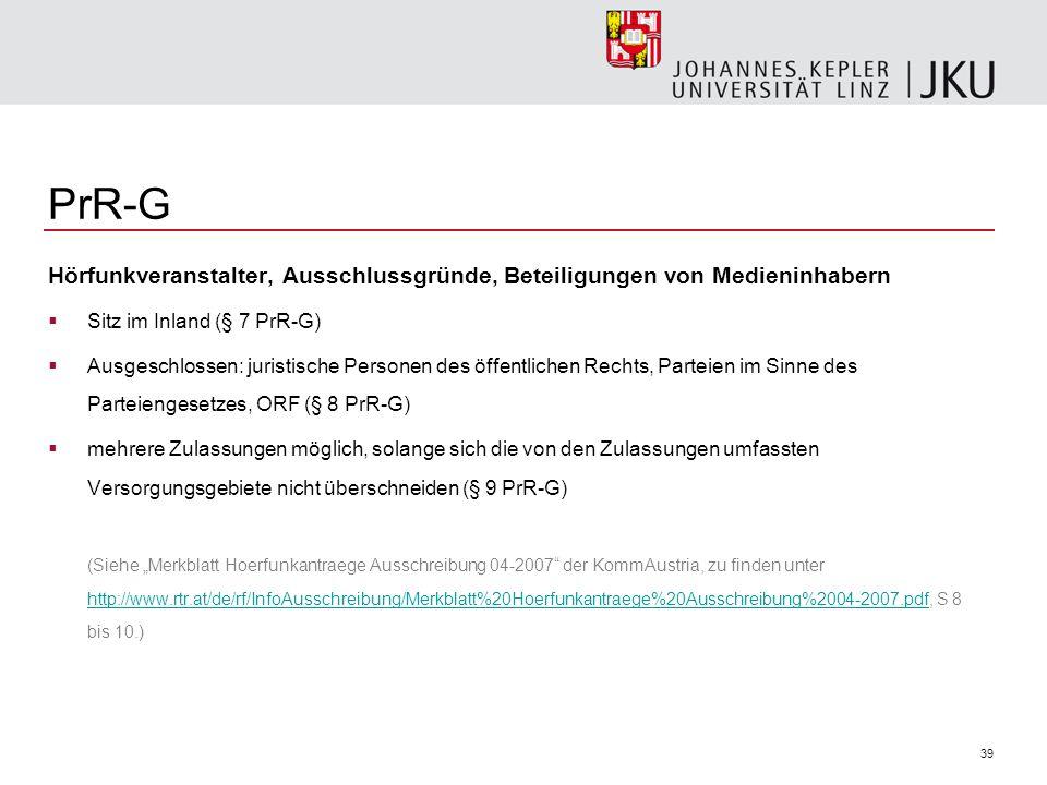 PrR-G Hörfunkveranstalter, Ausschlussgründe, Beteiligungen von Medieninhabern. Sitz im Inland (§ 7 PrR-G)