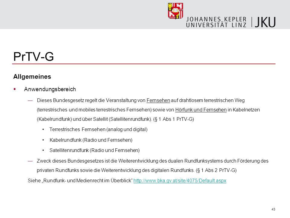 PrTV-G Allgemeines Anwendungsbereich