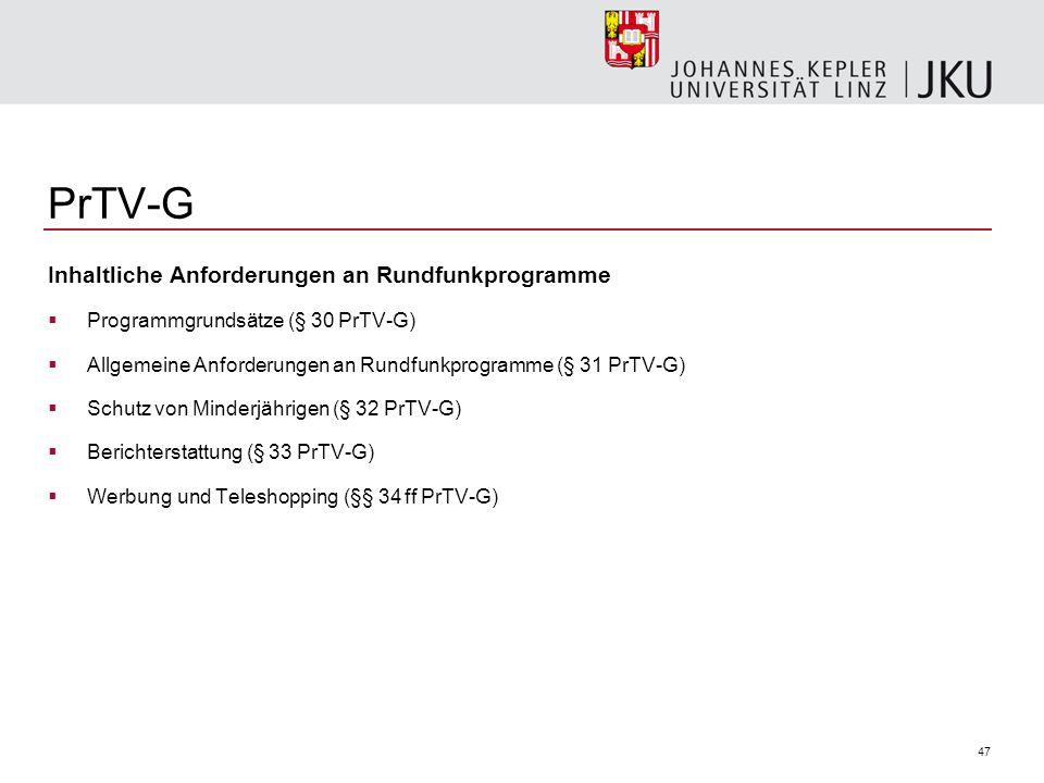 PrTV-G Inhaltliche Anforderungen an Rundfunkprogramme