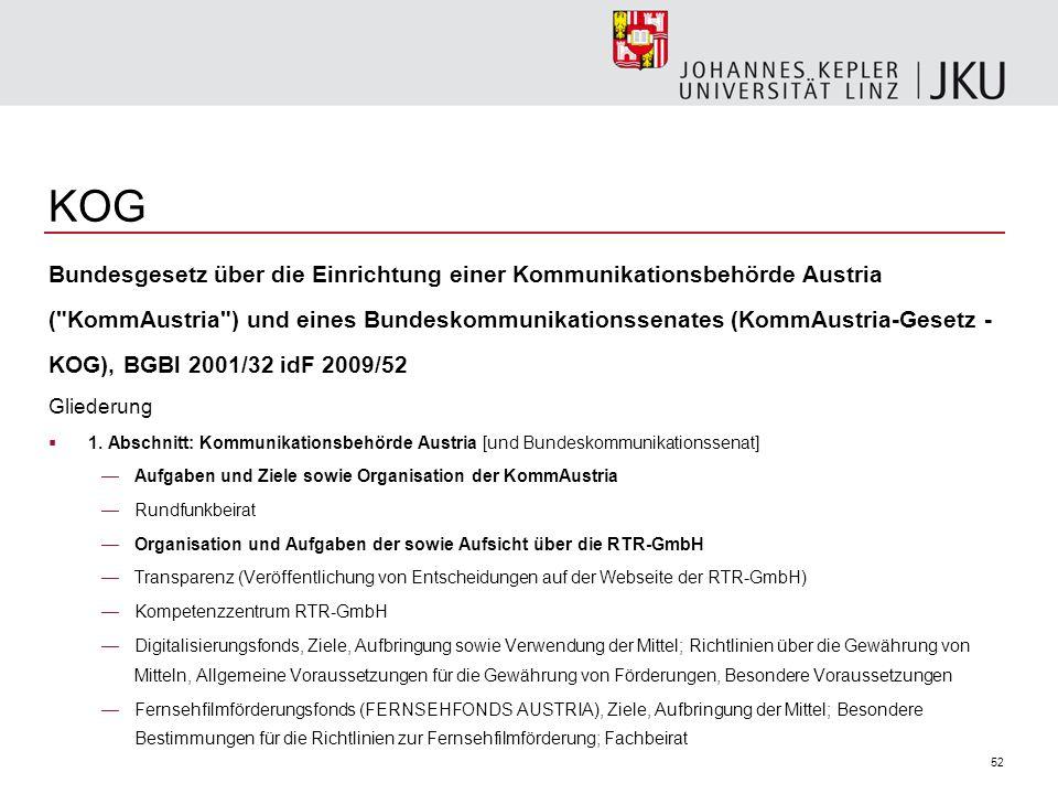 KOG Bundesgesetz über die Einrichtung einer Kommunikationsbehörde Austria.