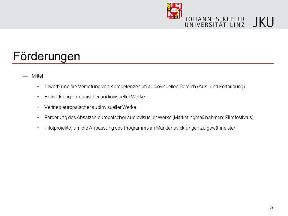 Förderungen Mittel. Erwerb und die Vertiefung von Kompetenzen im audiovisuellen Bereich (Aus- und Fortbildung)