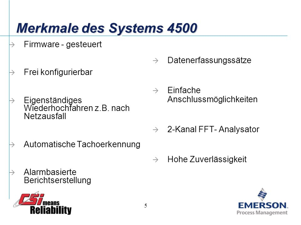 Merkmale des Systems 4500 Firmware - gesteuert Datenerfassungssätze