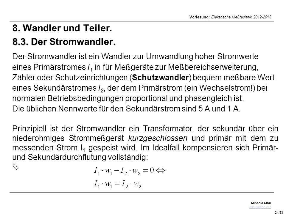 8. Wandler und Teiler. 8.3. Der Stromwandler.