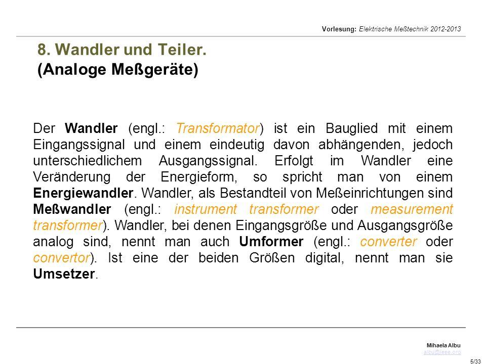 8. Wandler und Teiler. (Analoge Meßgeräte)