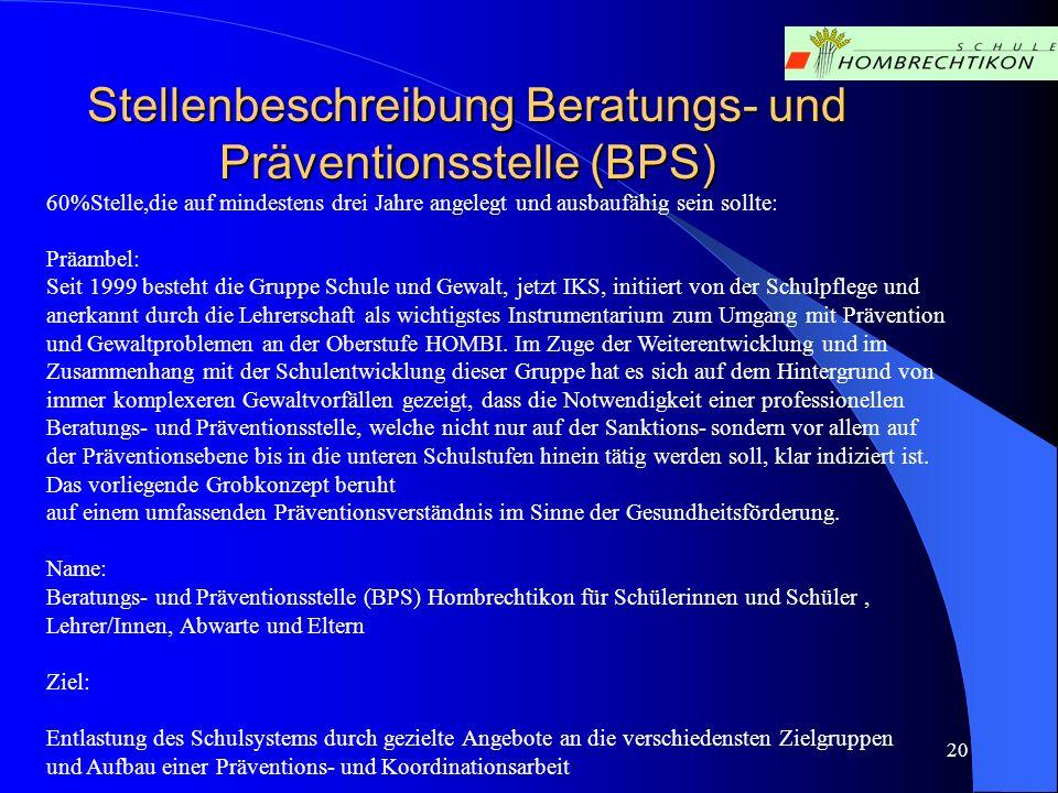 Stellenbeschreibung Beratungs- und Präventionsstelle (BPS)