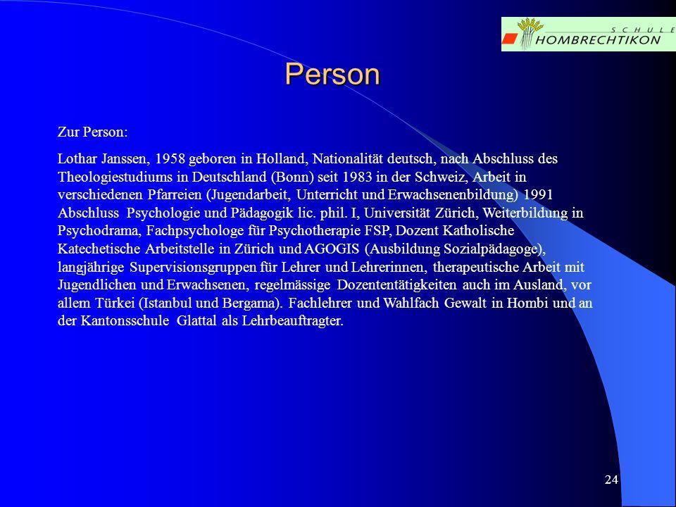 Person Zur Person: