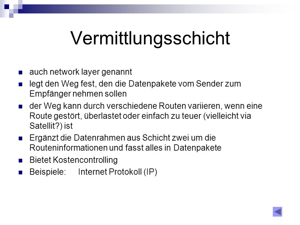 Vermittlungsschicht auch network layer genannt
