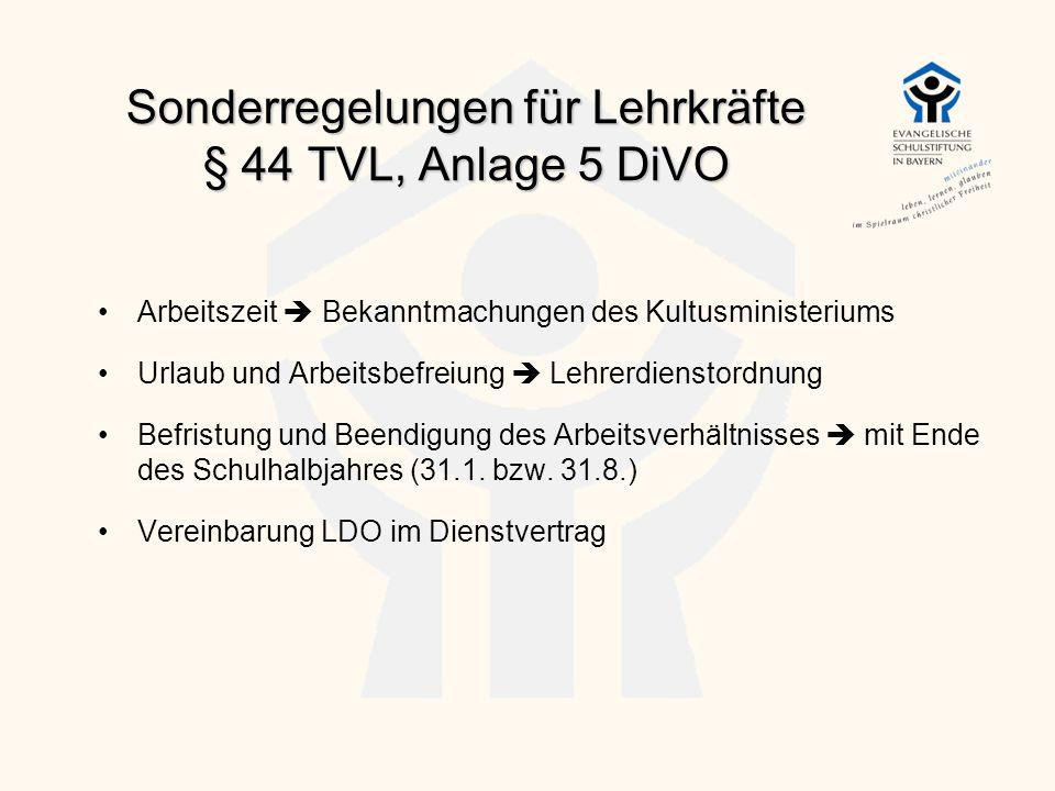 Sonderregelungen für Lehrkräfte § 44 TVL, Anlage 5 DiVO