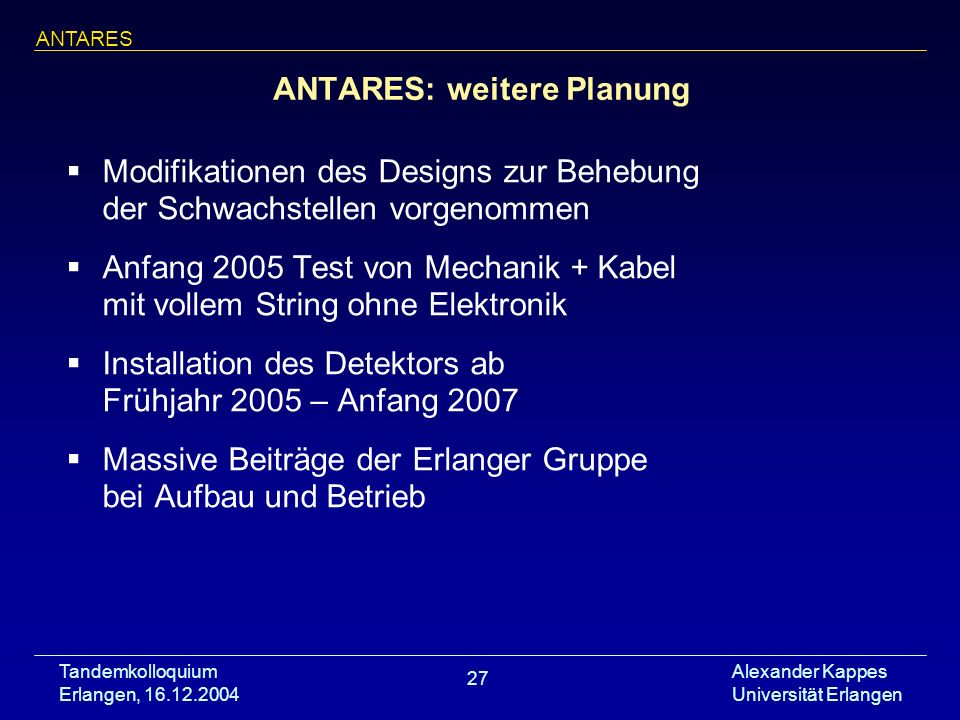ANTARES: weitere Planung