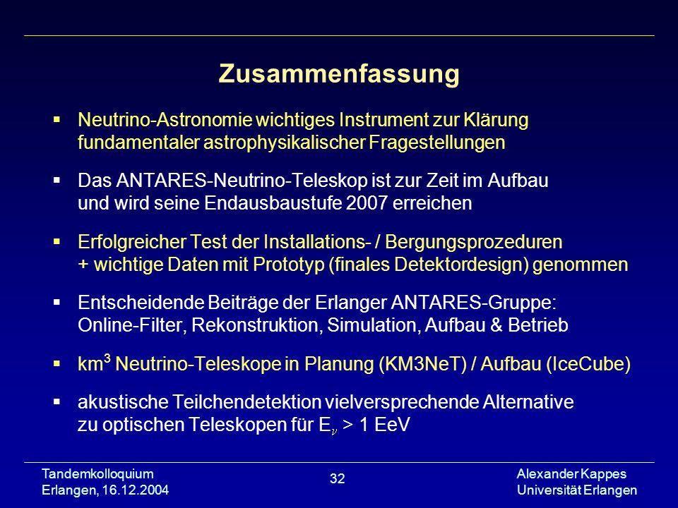 Zusammenfassung Neutrino-Astronomie wichtiges Instrument zur Klärung fundamentaler astrophysikalischer Fragestellungen.