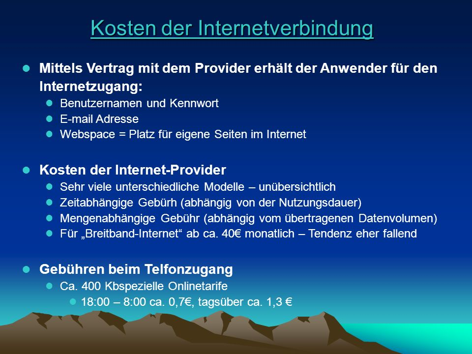 Kosten der Internetverbindung