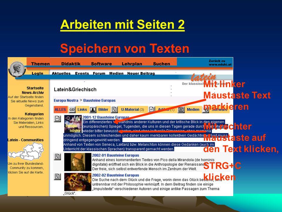Arbeiten mit Seiten 2 Speichern von Texten Mit linker Maustaste Text