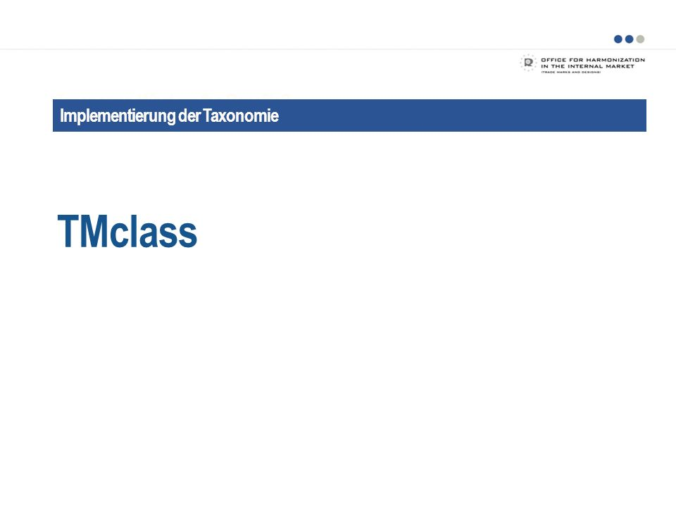 TMclass Taxonomy: What are the Benefits Implementierung der Taxonomie