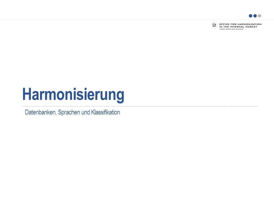 Harmonisierung Datenbanken, Sprachen und Klassifikation