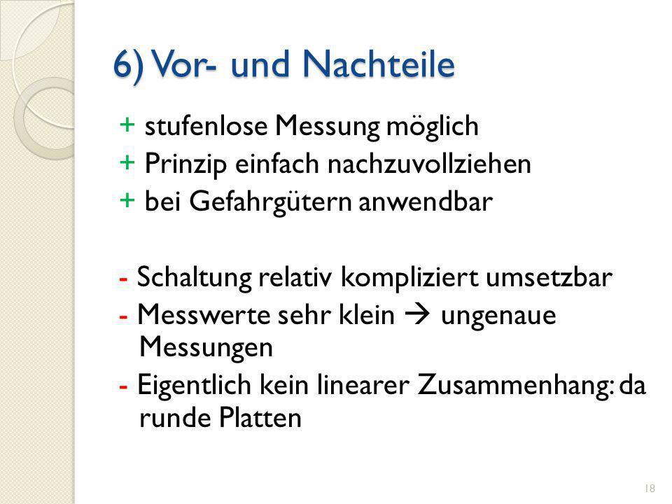 6) Vor- und Nachteile + stufenlose Messung möglich
