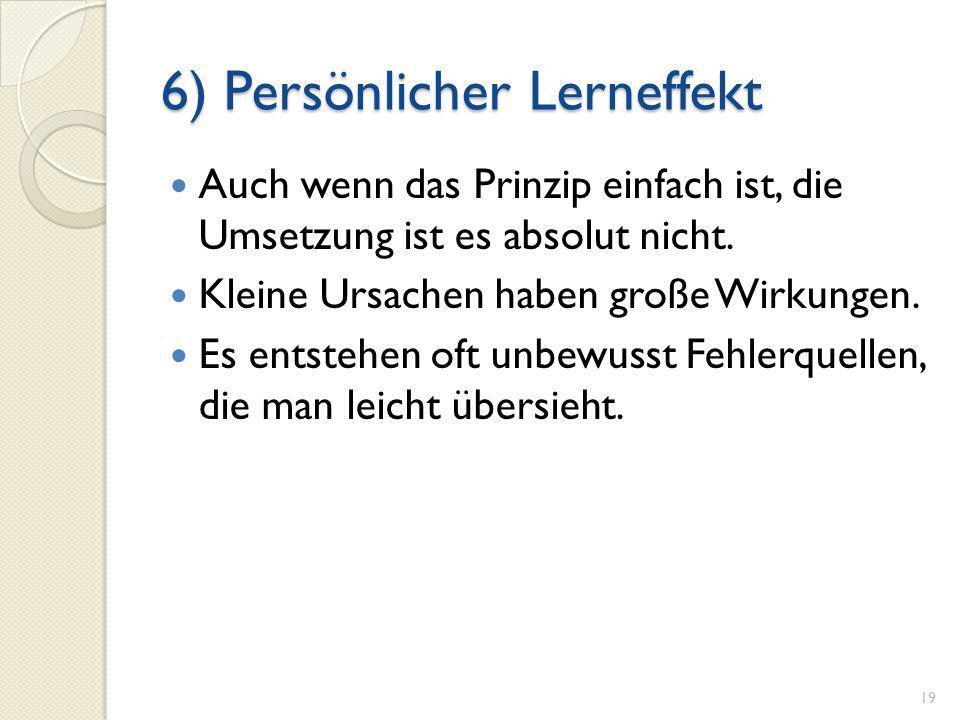 6) Persönlicher Lerneffekt