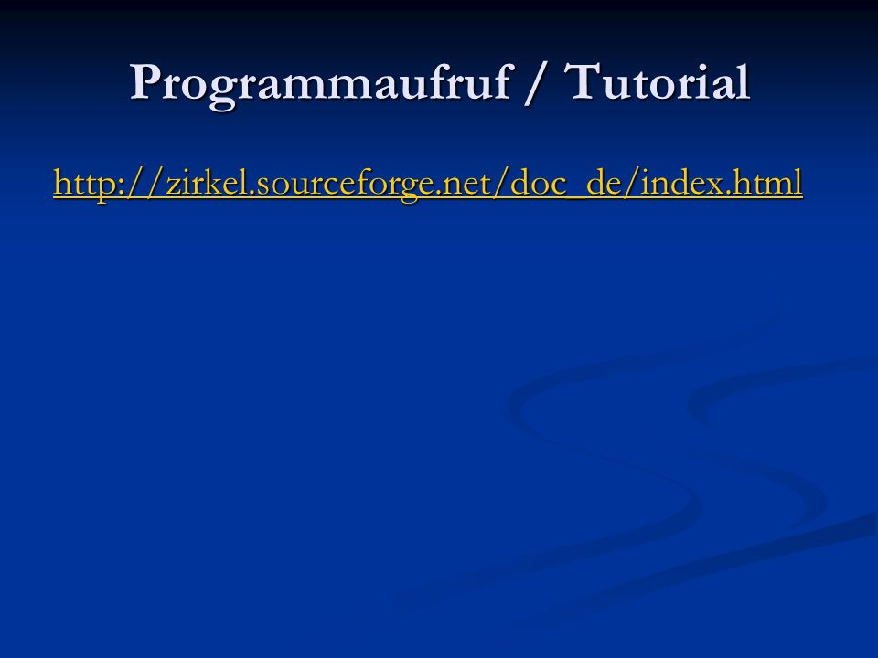 Programmaufruf / Tutorial