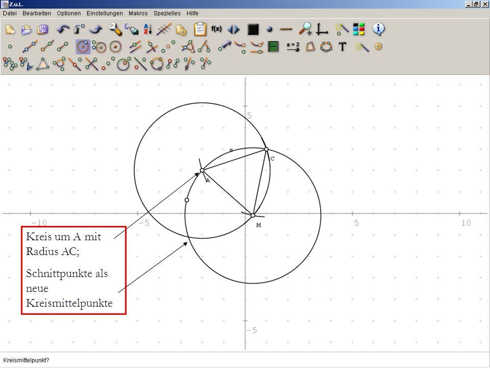 Kreis um A mit Radius AC;