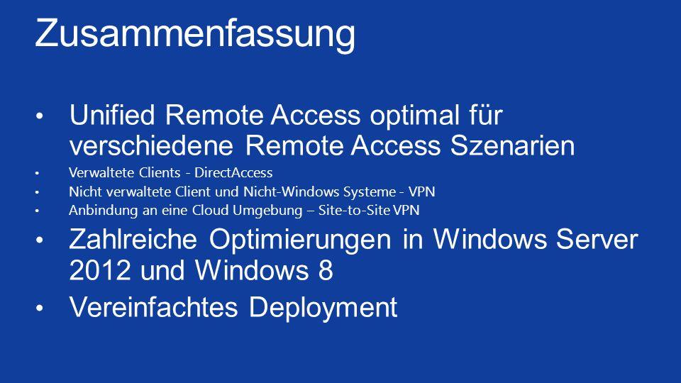 Zusammenfassung Unified Remote Access optimal für verschiedene Remote Access Szenarien. Verwaltete Clients - DirectAccess.