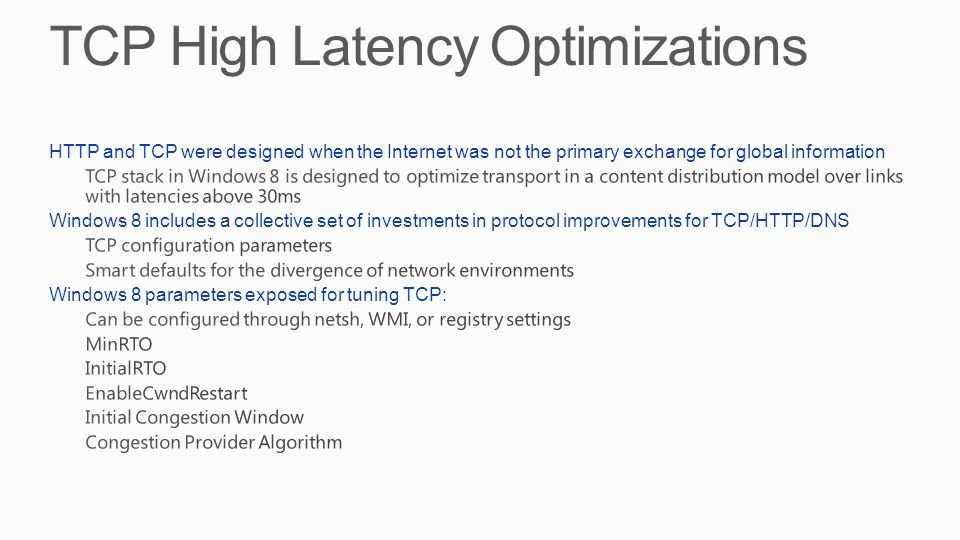 TCP High Latency Optimizations
