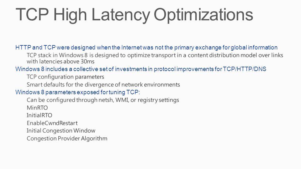 TCP High Latency Optimizations