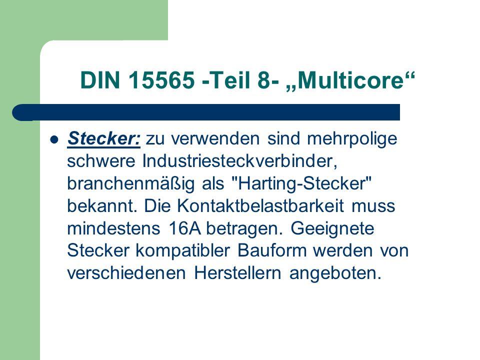 """DIN 15565 -Teil 8- """"Multicore"""