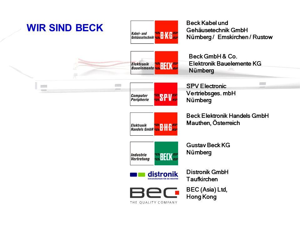 WIR SIND BECK Beck Kabel und Gehäusetechnik GmbH