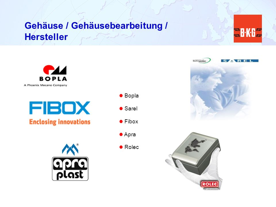 Gehäuse / Gehäusebearbeitung / Hersteller