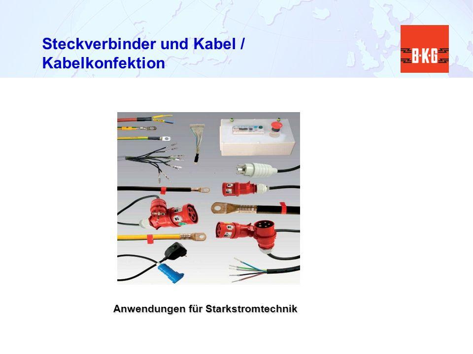 Steckverbinder und Kabel / Kabelkonfektion
