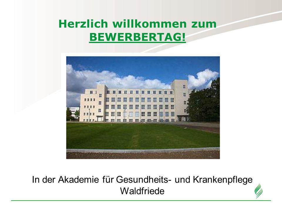 Herzlich willkommen zum BEWERBERTAG!