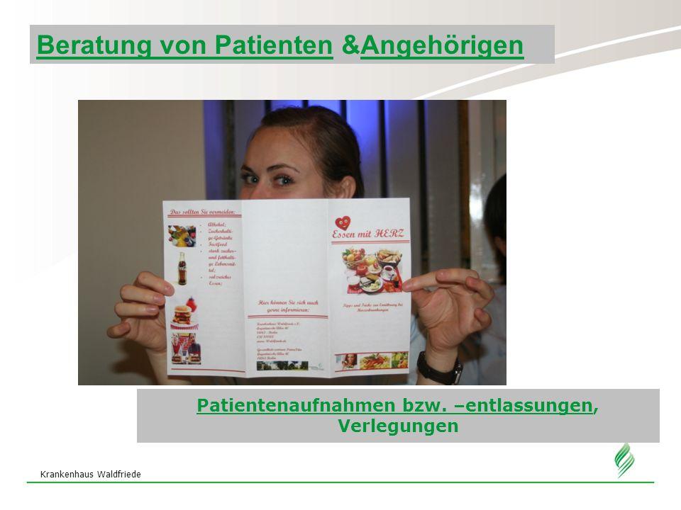 Patientenaufnahmen bzw. –entlassungen, Verlegungen