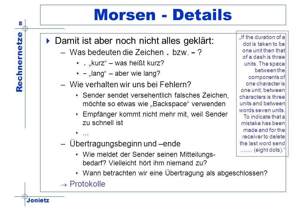Morsen - Details Damit ist aber noch nicht alles geklärt: